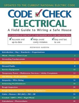 Electrical: A Field Guide to Wiring a Safe House