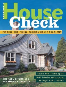 Taunton's House Check: Finding and Fixing Common House Problems