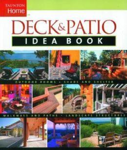 Taunton's Deck and Patio Idea Book