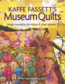 Kaffe Fasset's Museum Quilts: Designs Inspired by the Victoria & Albert Museum