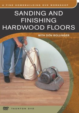 Sanding and Finishing Hardwood Floors