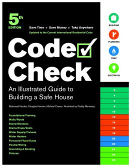 Code Check: Illustrated Guide to Building a Safe House