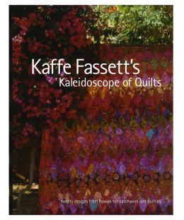 Kaffee Fassett's Kaleidoscope of Quilts