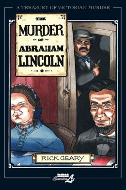 Treasurey of Victorian Murder: Murder of Abraham Lincoln