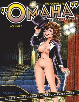 The Complete Omaha the Cat Dancer, Volume 1
