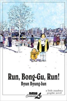 Run, Bong-Gu, Run!: A Little Manhwa Graphic Novel