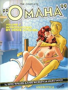 The Complete Omaha the Cat Dancer, Volume 7