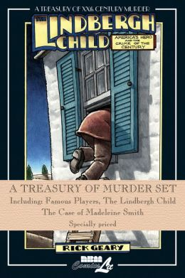 A Treasury of Murder Set: Including: Famous Players, The Lindbergh Child, The Case of Madeleine Smith