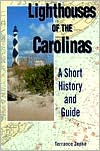 Lighthouses of the Carolinas: A Short History and Guide