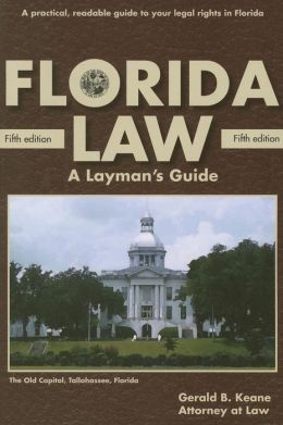 Florida Law: A Layman's Guide, 5th edition