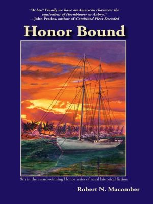 Honor Bound: A Novel of Cmdr. Peter Wake, U.S.N.