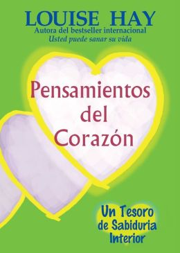 Pensamientos del corazon (Thoughts from the Heart)