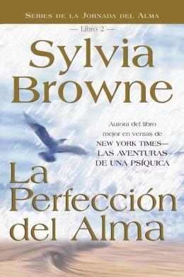 La perfeccion de alma (Soul's Perfection)
