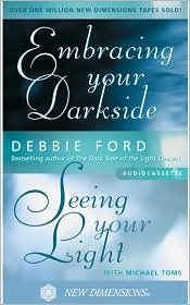 Embracing Your Darkside, Seeing Your Light