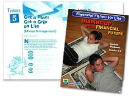 Financial Fitness for Life: Shaping Up Your Financial Future - Grades 6-8 - Student Workouts