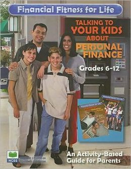 Financial Fitness for Life: Parent's Guide - Grades 6-12