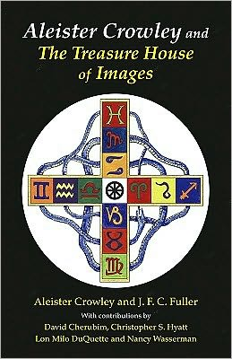 Aleister Crowley and the Treasure House of Images