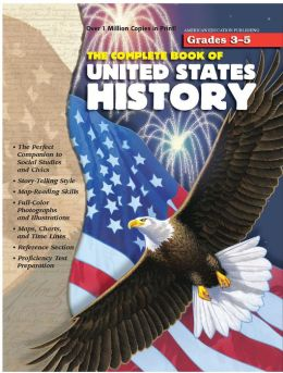 The Complete Book of U.S. History, Grades 3-5