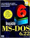 Inside MS-DOS 6.22: With Disk