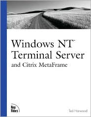 Windows NT Terminal Server and Citrix MetaFrame
