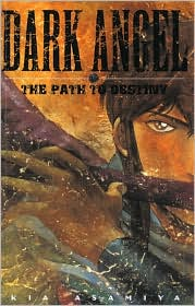 Dark Angel Book 1: The Path To Destiny