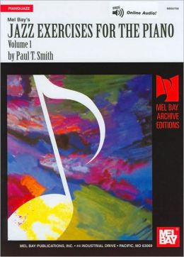 Jazz Exercises for the Piano, Volume 1 (Archive Editions Series)