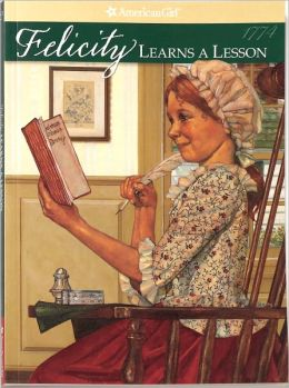 Felicity Learns a Lesson: A School Story (American Girls Collection Series: Felicity #2)