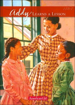 Addy Learns a Lesson: A School Story (American Girls Collection Series: Addy #2)