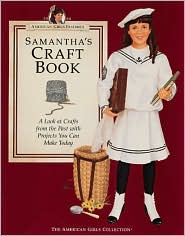 Samantha's Craft Book: (American Girls Collection Series: Samantha)