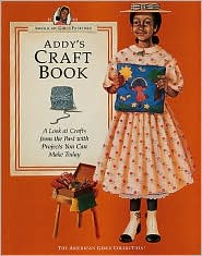 Addy's Craft Book: (American Girls Collection Series: Addy)