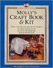 Molly's Craft Book & Kit (American Girls Collection Series: Molly)