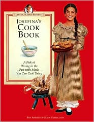 Josefina's Cookbook (American Girls Collection Series: Josefina)