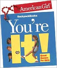 You're It!: Great Games for Girls