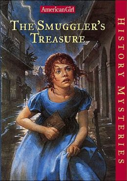 The Smuggler's Treasure (American Girl History Mysteries Series #1)