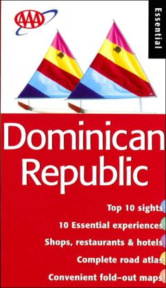 Dominican Republic (AAA Essential Guides Series)
