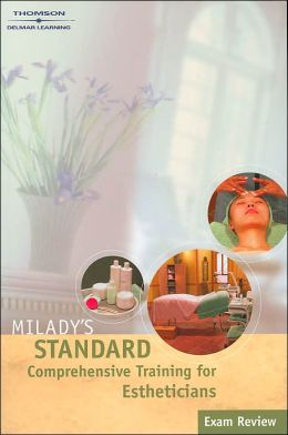 Exam Review for Milady Standard Comprehensive Training for Estheticians