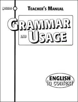 Grammar and Usage Teacher's Manual- English in Context