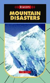 Mountain Disasters- Disasters
