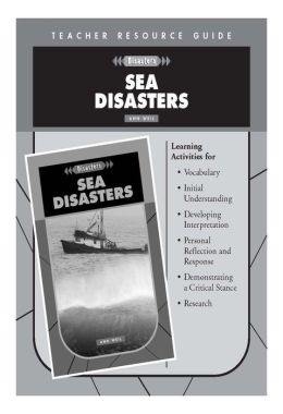 Sea Disasters Teacher's Resource Guide- Disasters