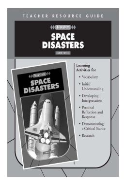 Space Disasters Teacher's Resource Guide- Disasters