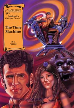 The Time Machine (Saddleback's Illustrated Classics)