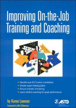 Improving On-the-Job Training and Coaching