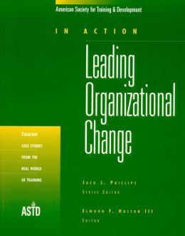 In Action: Leading Organizational Change