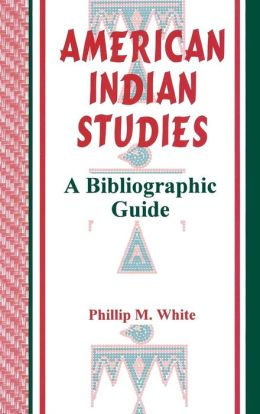 American Indian Studies: A Bibliographic Guide