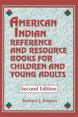 American Indian Reference and Resource Books for Children and Young Adults