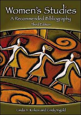 Women's Studies: A Recommended Bibliography