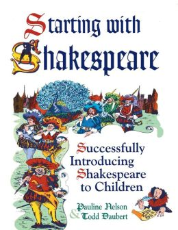 Starting With Shakespeare