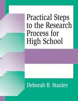 Practical Steps to the Research Process for High School