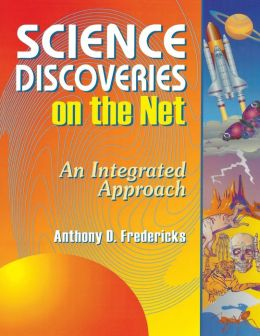 Science Discoveries on the Net: An Integrated Approach