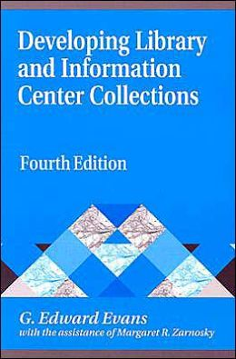 Developing Library and Information Center Collections